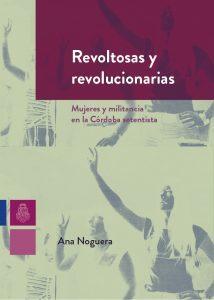 ana-noguera-revoltosas-y-revolucionarias-1